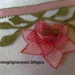 havlu kenarı örnekleri iğne oyası gül oya