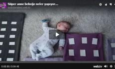 Annesi Bebeği İçin Bakın Neler Yapıyor – Harika