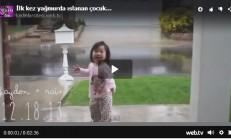 İlk Kez Yağmurda Islanan Çocuğun Sevinci