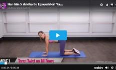 Her Gün 5 dakika Bu Egzersizleri Yapın 1 ayda Harika Bir Vücuda Kavuşun