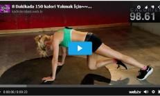 8 Dakikada 150 kalori Yakmak İçin Yapabileceğiniz Egzersiz