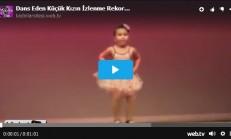 Dans Eden Minik Kızın İzlenme Rekorları Kıran Görüntüleri