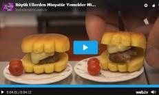 Minyatür Yemekler – Minyatür Cheese Burger