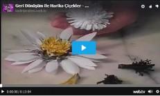 Geri Dönüşüm ile Harika Çiçekler – Videolu Anlatım