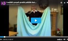 Lastikli Çarşafı Pratik Şekilde Katlama – Videolu Anlatım